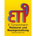 E.Türschmann Polsterei-Raumgestalltung Meisterbetrieb