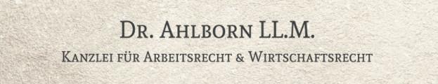 Bild: Rechtsanwalt & Notar DR. AHLBORN  LL.M. - Fachanwalt für Arbeitsrecht & Handels- und Gesellschaftsrecht in Bielefeld
